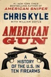 American Gun: A History of the U.S. in Ten Firearms, by Chris Kyle | Creative Nonfiction : best titles for teens | Scoop.it