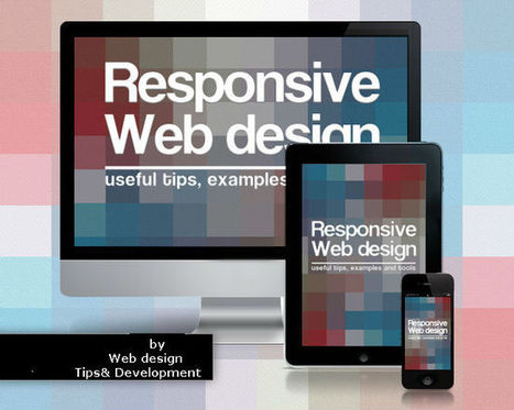 Why responsive web design in Essential one for your business | Web Design Trends by WDIC | Scoop.it