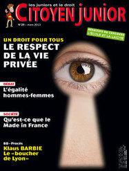 Le respect de la vie privée : un droit pour tous   Citoyen Junior n° 29   Citoyen Junior   Scoop.it