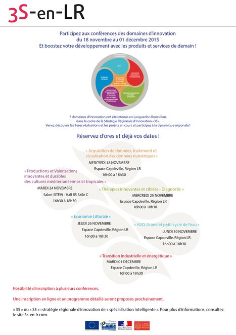 Réservez vos dates pour participer aux « conférences des domaines d'innovation 3S », du 18 novembre au 1er décembre 2015 | qqs infos sur le centre Inra Montpellier | Scoop.it