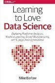 Learning to Love Data Science - PDF Free Download - Fox eBook | IT Books Free Share | Scoop.it