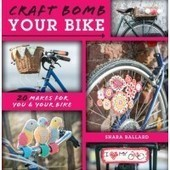 Craft Bomb Your Bike | fibre life | Scoop.it
