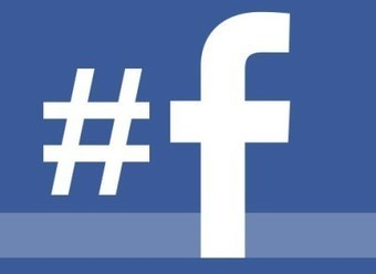Facebook accueillerait le hashtag à bras ouverts | Articles Réseaux Sociaux | Scoop.it