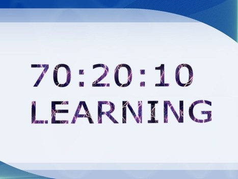 What is 70:20:10 Learning and Why Should I Care? | Organisational Development | Scoop.it