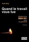 Un témoignage choc sur le burn out - France Info | Psy du W | Scoop.it