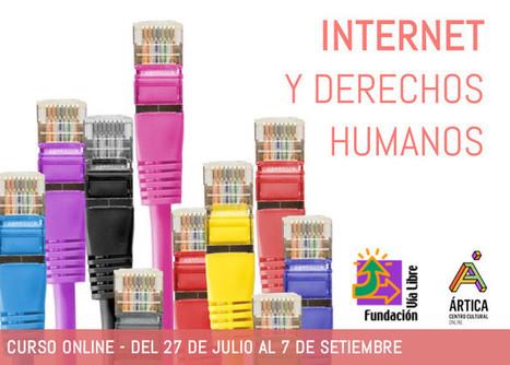 Curso online abierto y gratuito: Internet y derechos humanos – Edición 2016 | Educacion, ecologia y TIC | Scoop.it