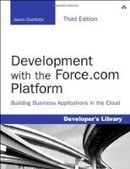 Development with the Force.com Platform, 3rd Edition - PDF Free Download - Fox eBook | Big Data | Scoop.it
