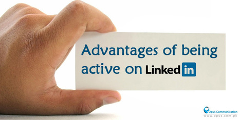 Advantages of Being Active on Linkedin | Social Media Marketing | Scoop.it