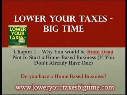 Lower Your Taxes Big Time How To, How to reduce your taxes and Tax strategies | Earn money by sharing Video | Scoop.it