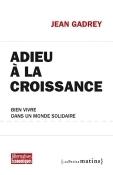 Jean GADREY » Blog Archive » PIB, croissance, politiques publiques, retraites (4 et fin) | CAP21 | Scoop.it