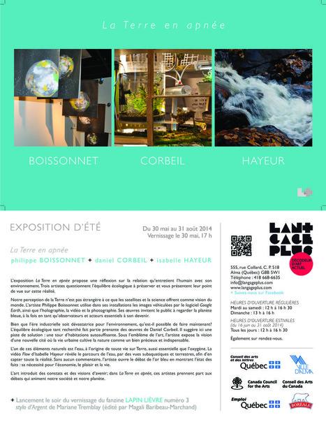 LA TERRE EN APNÉE, au centre Langage Plus (Alma, Qc, Canada) : Boissonnet / Hayeur / Corbeil | Arts, New Media and Earth-Space Projects | Scoop.it