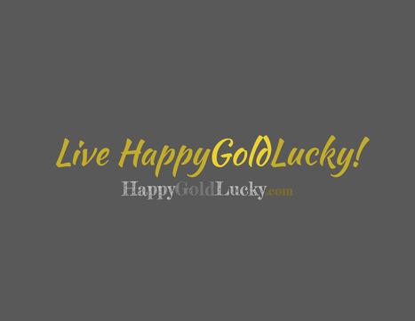 HappyGoldLucky.com | HappyGoldLucky | Scoop.it