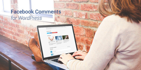5 Reasons WordPress Users Should Switch to Facebook Comments - WPExplorer | WordPress Bits & Pieces | Scoop.it
