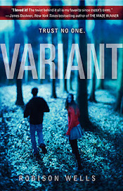 Variant by Robison Wells | Young Adult Fiction | Scoop.it