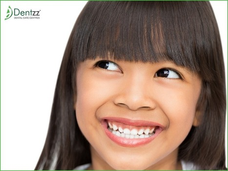 Dentzz: Why Kids Are No Longer Afraid To Visit Dental Help Centers Like Dentzz Dental? | Some Must Reads | Scoop.it