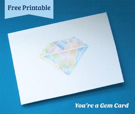 You're a Gem Card   DIY & Design Freebies   Scoop.it
