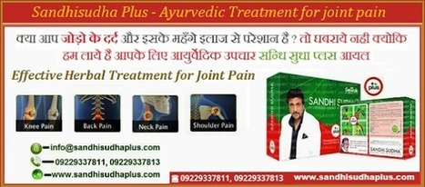 Sandhi Sudha Plus : A Potent Natural Cure for all Kinds of Joint Pain Problems | Sandhi Sudha Plus - Joint Pain Relief Oil | Scoop.it