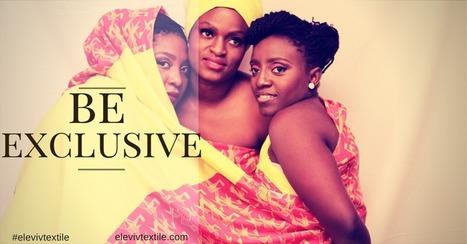 LBW 006: Vivian Elebiyo-Okojie, Olakintan Akinbamiro, Co-Owners ELEVIV TEXTILE, Ladybrille African Women Entrepreneurs | La mode intelligente | Scoop.it