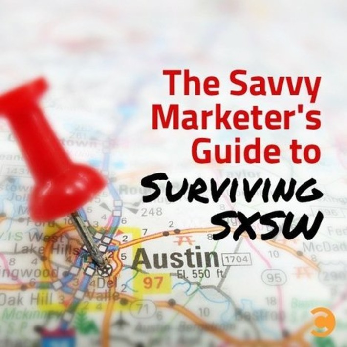 The Savvy Marketer's Guide to Surviving SXSW | Convince and Convert: Social Media Strategy and Content Marketing Strategy | Digital Social Media Marketing | Scoop.it