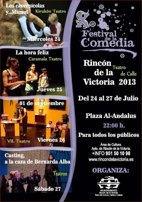Festival de la comedia - Rincón de la Victoria - 24 al 27 de Julio | Cosas de mi Tierra | Scoop.it