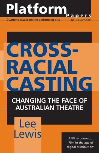 Cross-racial Casting: Changing the Face of Australian Theatre | Currency House | Careermangoe - Creative Careers | Scoop.it