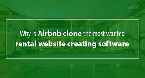 Why is Airbnb clone the most wanted rental website creating software? | Airbnb Clone Script,Vacation Rental Software,Apartment rental software | Scoop.it