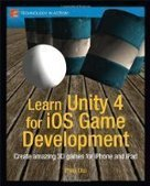 Learn Unity 4 for iOS Game Development - Free eBook Share | New Tchnology | Scoop.it