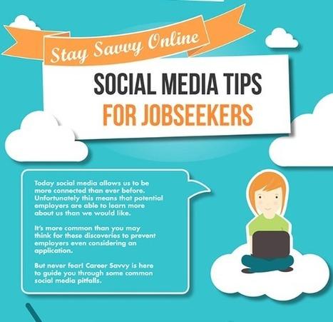 Social Media Tips for Job Seekers | Social Media Today | Digital-News on Scoop.it today | Scoop.it
