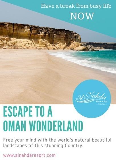 Escape To A Oman Wonderland   Hotels   Resorts   Restaurants   Scoop.it