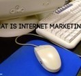 what is internet marketing ? - Blog Marketing Buzz | marketing success | Scoop.it