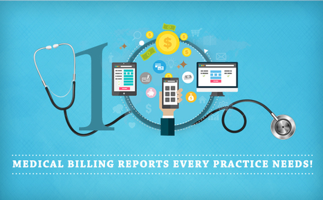 10 Medical Billing reports that will make Medical Practices Profitable! - BillingParadise   Medical Billing Companies   Scoop.it