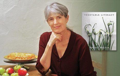 Deborah Madison: The Vegetarian Gourmet - Organic Connections | Healthy Living | Scoop.it