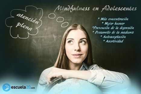 ¿#Mindfulness en #Educación Secundaria? | Universidad 3.0 | Scoop.it