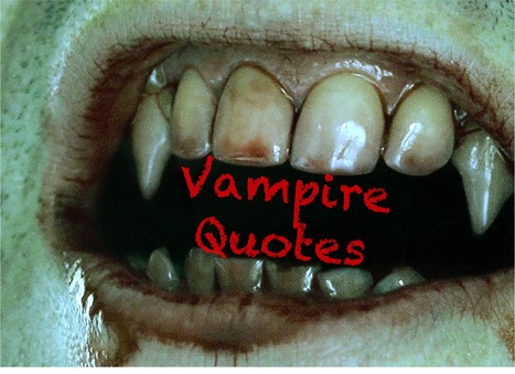 13 Favorite Vampire Movie Quotes | For Lovers of Paranormal Romance | Scoop.it