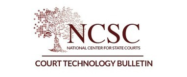 Court Technology Bulletin: This and That in Court Technology – Early Summer 2016   Library Collaboration   Scoop.it