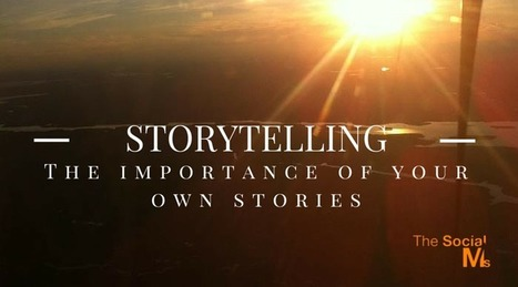 Storytelling: Cornerstone of Social Media Marketing Success | Digital Brand Marketing | Scoop.it