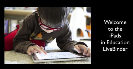 iPads in Education - LiveBinder | iPads in Education | Scoop.it