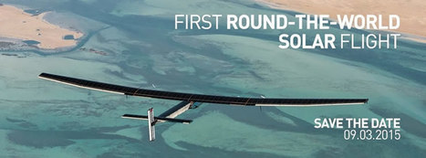 First Round-The-World Solar Flight Takes Off from Abu Dhabi | Solar Science & Technology News | Scoop.it