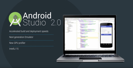 Android Studio 2.0 nears final release, in beta channel now | News we like | Scoop.it