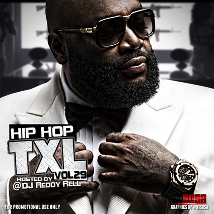 Various Artists - Hip Hop TXL Vol 29 Hosted by DJ Reddy Rell ... | Entertainment News | Scoop.it
