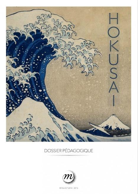 Hokusai - dossier pédagogique   L'art, petit à petit   Scoop.it