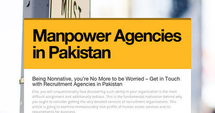 Get in Touch with Recruitment Agencies in Pakistan   Pakistan Overseas Employment Promoters   Scoop.it