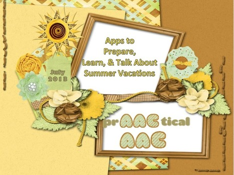 Apps to Prepare, Learn, & Talk About Summer Vacations | AAC: Augmentative and Alternative Communication | Scoop.it