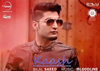 Kaash Lyrics - Bilal Saeed | Video Song | Hindi Song Lyrics | Scoop.it