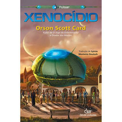 Xenocídio - Orson Scott Card | Ficção científica literária | Scoop.it