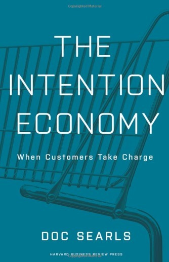 """Book of the Day: Doc Searls' """"The Intention Economy"""" 