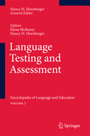 Language Testing and Assessment - Encyclopedia of Language and EducationVolume 7 | Language Assessment | Scoop.it