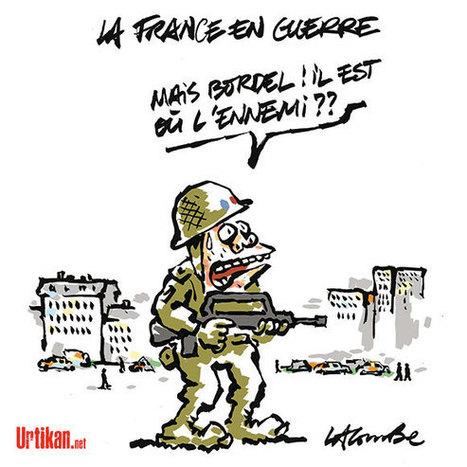 Hollande maintient sa position : « La France est en guerre » | Dessinateurs de presse | Scoop.it