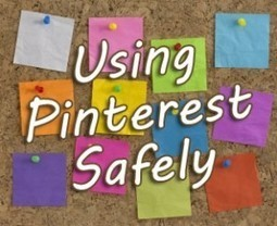 What You Absolutely Must Know to Use Pinterest Safely | ten Hagen on Social Media | Scoop.it