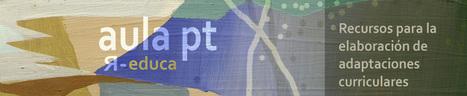Aula pt » recursos para la elaboración de adaptaciones curriculares   Recull diari   Scoop.it